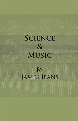 Science & Music - Jeans, James
