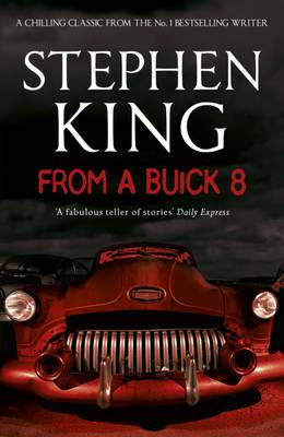 From a Buick 8 - King, Stephen
