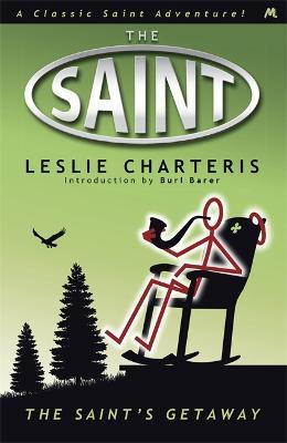 The Saint's Getaway - Charteris, Leslie