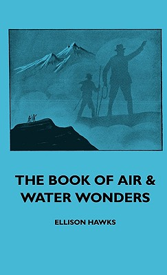 The Book of Air & Water Wonders - Hawks, Ellison