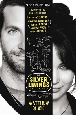 The Silver Linings Playbook - Quick, Matthew