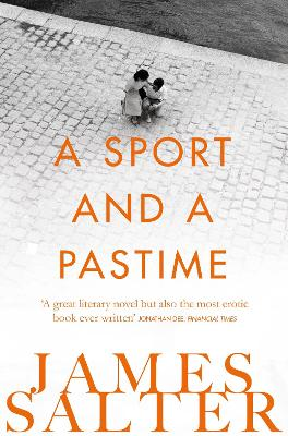 A Sport and a Pastime - Salter, James