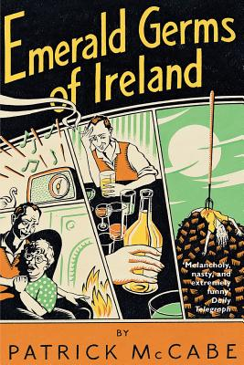 Emerald Germs of Ireland - McCabe, Patrick