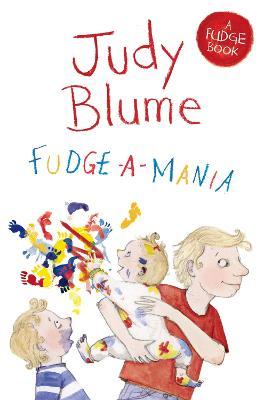 Fudge-a-Mania - Blume, Judy
