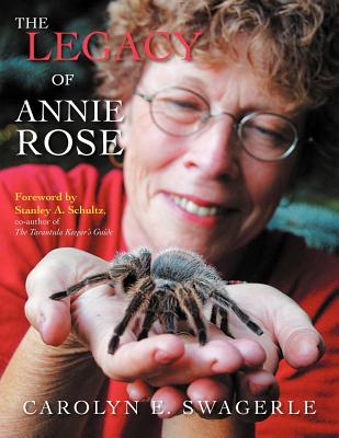 The Legacy of Annie Rose - Swagerle, Carolyn E