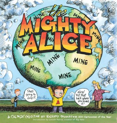 The Mighty Alice - Thompson, Richard