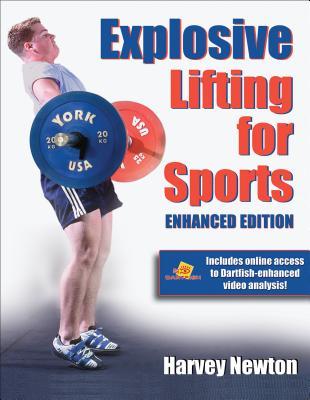 Explosive Lifting for Sports - Newton, Harvey