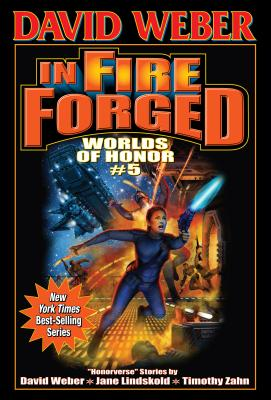In Fire Forged - Weber, David