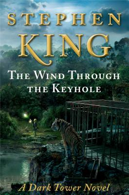 The Wind Through the Keyhole - King, Stephen