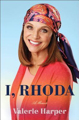 I, Rhoda - Harper, Valerie