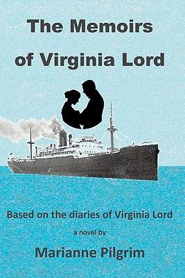 The Memoirs of Virginia Lord - Pilgrim, Marianne