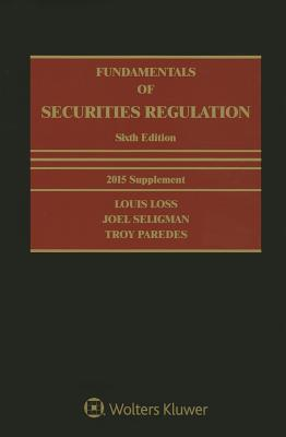 Fundamentals of Securities Regulation - Loss, Louis