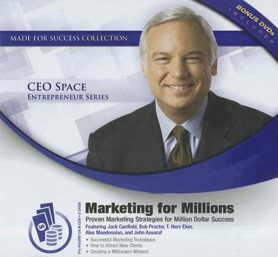 Marketing for Millions: Proven Marketing Strategies for Million Dollar Success - Made for Success, and Canfield, Jack, and Proctor, Bob