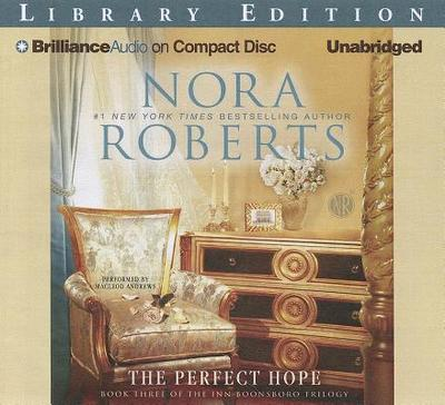 The Perfect Hope - Roberts, Nora, and Andrews, MacLeod (Performed by)