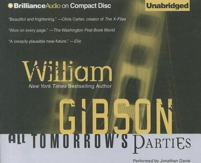 All Tomorrow's Parties - Gibson, William, and Davis, Jonathan (Performed by)