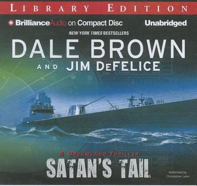Satan's Tail - Brown, Dale, and DeFelice, Jim, and Lane, Christopher, Professor (Performed by)