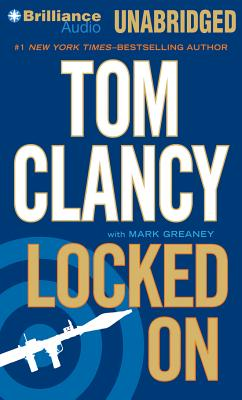 Locked on - Clancy, Tom, and Phillips, Lou Diamond (Read by), and Greaney, Mark