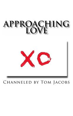 Approaching Love - Jacobs, Tom