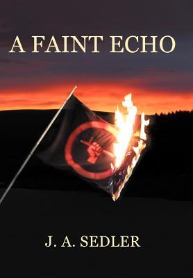 A Faint Echo - Sedler, J A