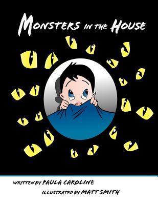 Monsters in the House - Caroline, Paula