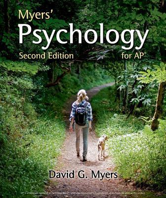 Myers' Psychology for AP* - Myers, David G, Professor