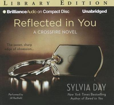 Reflected in You - Day, Sylvia, and Redfield, Jill (Read by)