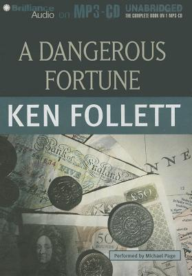 A Dangerous Fortune - Follett, Ken, and Page, Michael (Read by)