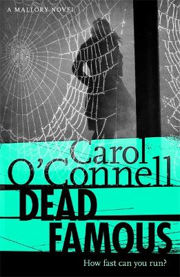 Dead Famous - O'Connell, Carol