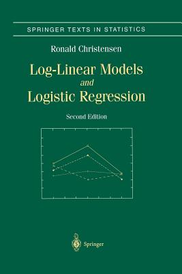 Log-Linear Models and Logistic Regression - Christensen, Ronald