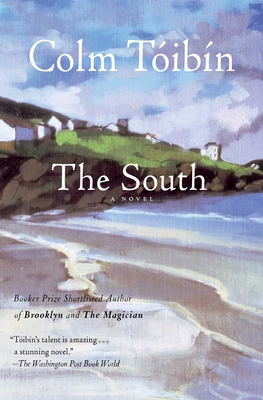 The South - Toibin, Colm, and Taoibain, Colm