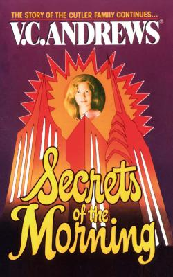 Secrets of the Morning - Andrews, V C