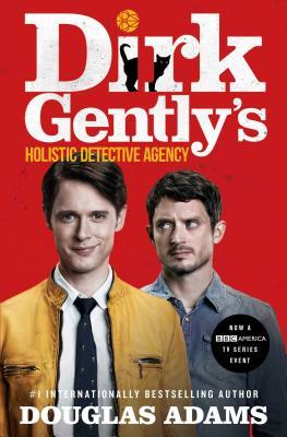 Dirk Gently's Holistic Detective Agency - Adams, Douglas
