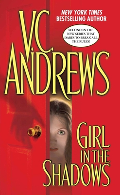 Girl in the Shadows - Andrews, V C