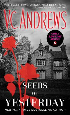 Seeds of Yesterday - Andrews, V C
