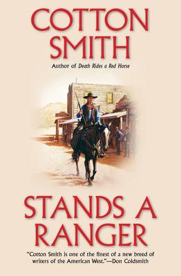 Stands a Ranger - Smith, Cotton