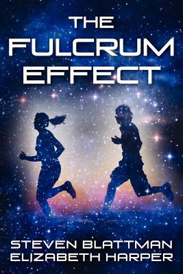 The Fulcrum Effect - Blattman, Steven, and Harper, Elizabeth