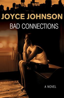 Bad Connections - Johnson, Joyce