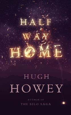 Half Way Home - Howey, Hugh