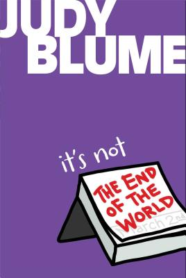 It's Not the End of the World - Blume, Judy