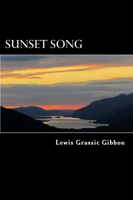 Sunset Song - Gibbon, Lewis Grassic