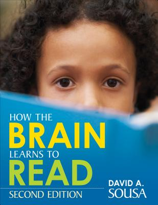 How the Brain Learns to Read - Sousa, David A, Dr.