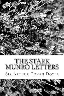 The Stark Munro Letters - Doyle, Arthur Conan, Sir