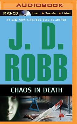Chaos in Death - Robb, J D, and Ericksen, Susan (Performed by)