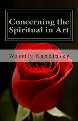 Concerning the Spiritual in Art - Kandinsky, Wassily