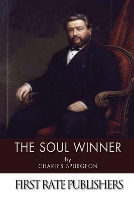 The Soul Winner - Spurgeon, Charles
