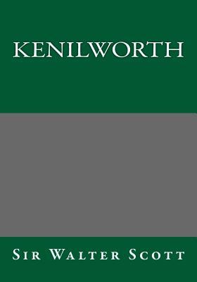 Kenilworth - Scott, Walter, Sir
