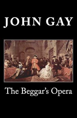 The Beggar's Opera - Gay, John