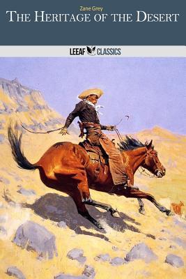 The Heritage of the Desert - Grey, Zane