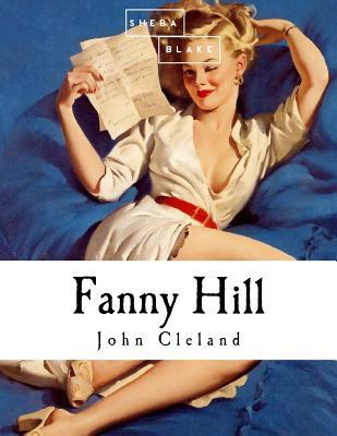 Fanny Hill - Cleland, John
