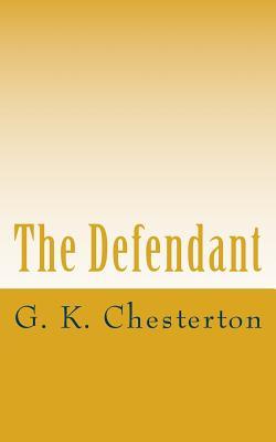 The Defendant - Chesterton, G K